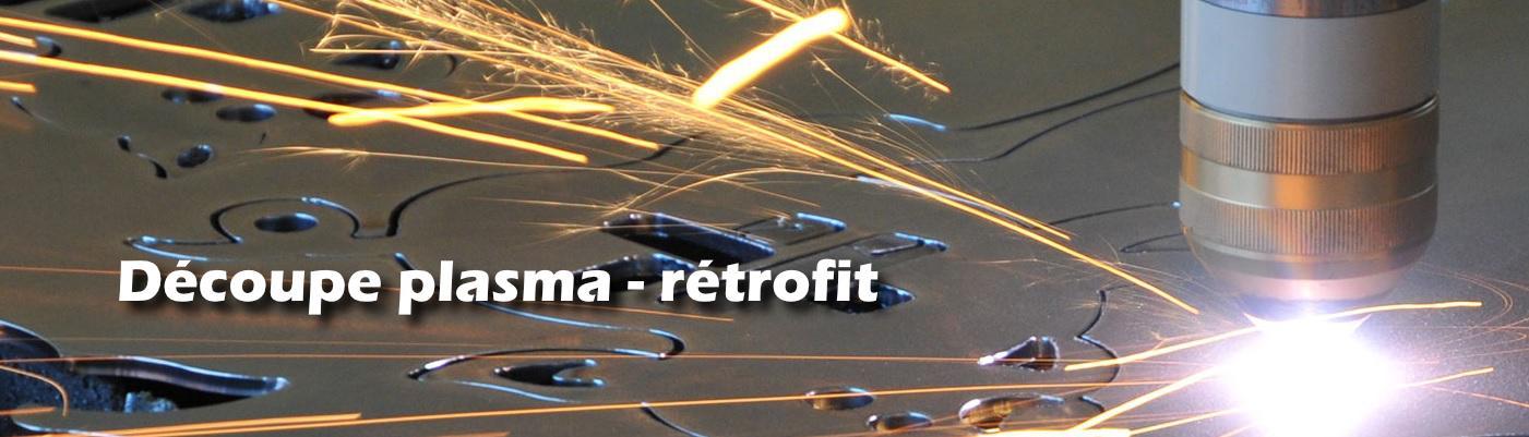 Découpe plasma Rétrofit